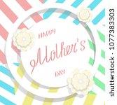vector of mother s day banner... | Shutterstock .eps vector #1077383303