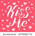 kiss me lettering text on pink... | Shutterstock .eps vector #1078482713