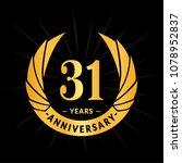 31 years anniversary. elegant... | Shutterstock .eps vector #1078952837