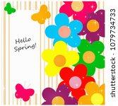 flowers and butterflies hello... | Shutterstock . vector #1079734733