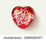 happy father s day calligraphy... | Shutterstock .eps vector #1080066917