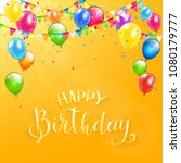 text happy birthday on orange...   Shutterstock .eps vector #1080179777