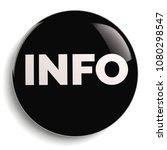 info   information black round... | Shutterstock . vector #1080298547