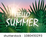 hello summer with exotic palm... | Shutterstock .eps vector #1080450293