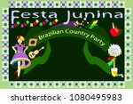 traditional brazilian party... | Shutterstock .eps vector #1080495983