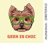 yorkshire terrier geek. smart... | Shutterstock .eps vector #1080705413