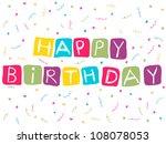 happy birthday card   Shutterstock .eps vector #108078053