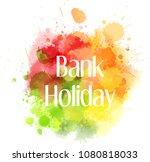abstract multicolored splash... | Shutterstock . vector #1080818033