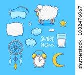 sleeping set  sweet dreams... | Shutterstock .eps vector #1082476067