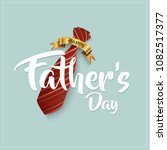 happy father s day calligraphy... | Shutterstock .eps vector #1082517377