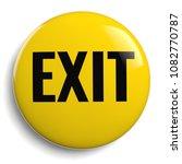 exit sign yellow 3d symbol...   Shutterstock . vector #1082770787