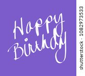 happy birthday   cursive writing | Shutterstock . vector #1082973533