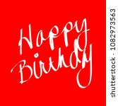 happy birthday   cursive writing | Shutterstock . vector #1082973563