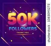 50k or 50000 followers thank... | Shutterstock .eps vector #1083095273