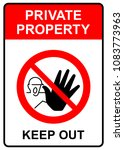 keep out  private property sign ... | Shutterstock .eps vector #1083773963