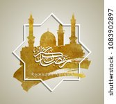 ramadan kareem greeting islamic ... | Shutterstock .eps vector #1083902897