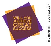 will achieve great success in... | Shutterstock .eps vector #1084315217