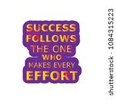 success follows one who.... | Shutterstock .eps vector #1084315223