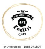 the possibilities are endless.... | Shutterstock .eps vector #1085291807