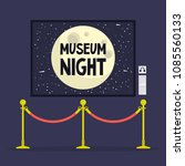 museum night. cultural event. ... | Shutterstock .eps vector #1085560133