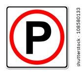 parking traffic sign on white... | Shutterstock . vector #108580133