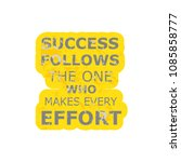 success follows one who.... | Shutterstock .eps vector #1085858777