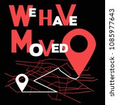 we have moved  changed address... | Shutterstock .eps vector #1085977643