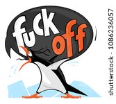 furious fuck off penguin vector ... | Shutterstock .eps vector #1086236057