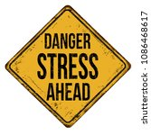 danger stress ahead vintage... | Shutterstock .eps vector #1086468617