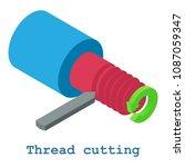 thread cutting metalwork icon.... | Shutterstock . vector #1087059347