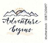 adventure begins. motivational... | Shutterstock . vector #1087120697