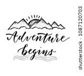 adventure begins. motivational... | Shutterstock . vector #1087120703