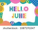 hello june. trendy geometric... | Shutterstock .eps vector #1087191047
