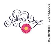 happy mother's day calligraphy... | Shutterstock .eps vector #1087523003