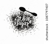 hand drawn typography poster.... | Shutterstock .eps vector #1087797407