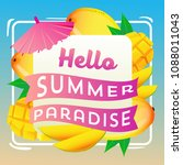 hello summer paradise with mango | Shutterstock .eps vector #1088011043