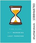 time flies  but memories last... | Shutterstock .eps vector #1088468783