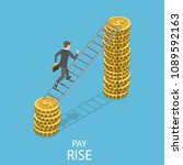 pay rise flat isometric vector... | Shutterstock .eps vector #1089592163