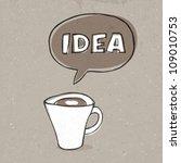cup of idea. concept...   Shutterstock .eps vector #109010753