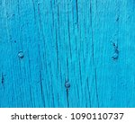 blue wood texture. old shabby... | Shutterstock . vector #1090110737