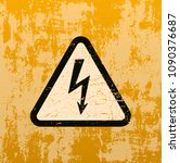 high voltage sign on old rusty... | Shutterstock . vector #1090376687