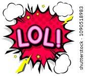lol  retro popart style... | Shutterstock .eps vector #1090518983