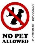 no pet allowed sign | Shutterstock . vector #1090900307
