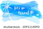 travel grunge banner with palm... | Shutterstock . vector #1091114093