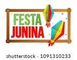 festa junina   text in... | Shutterstock .eps vector #1091310233