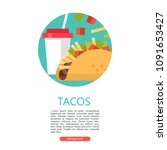 tacos. mexican delicious fast... | Shutterstock .eps vector #1091653427