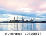 Oil Refinery Plant At Twilight...