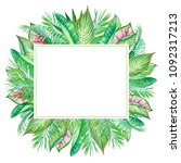 watercolor frame with tropic... | Shutterstock . vector #1092317213