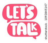 let's talk. speech bubbles with ... | Shutterstock .eps vector #1092845147