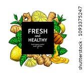honey  ginger  lemon and mint... | Shutterstock .eps vector #1093375247